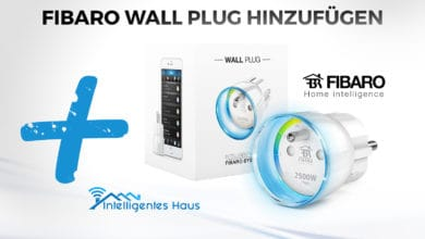 Photo of Fibaro Wall Plug hinzufügen – Videoreihe