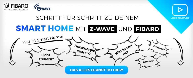 Titelbild Schritt für Schritt zu deinem Smart Home mit Fibaro & Z-Wave