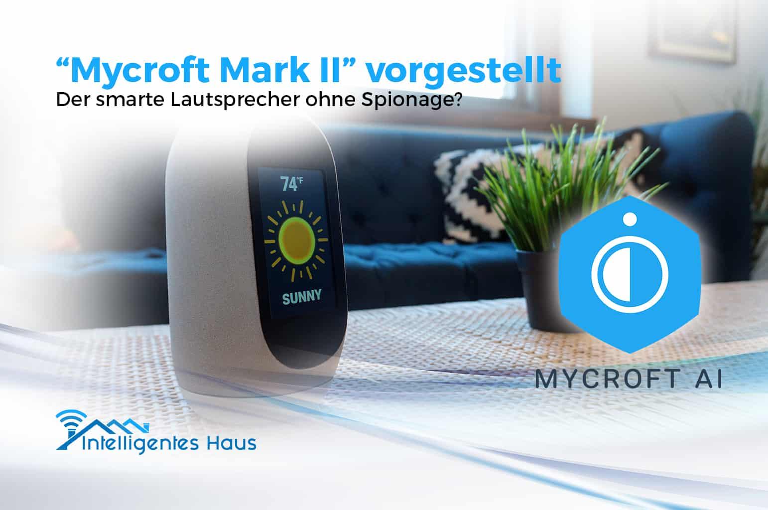 mycroft mark ii neuer smart home lautsprecher ohne datensammlung. Black Bedroom Furniture Sets. Home Design Ideas