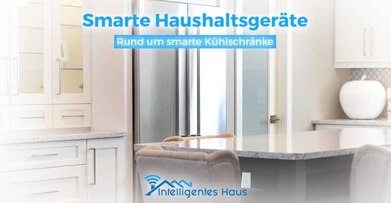 Bosch Kühlschrank Doppelt : Smarte kühlschränke ☛ hilfreiche haushaltsgeräte für die ganze familie