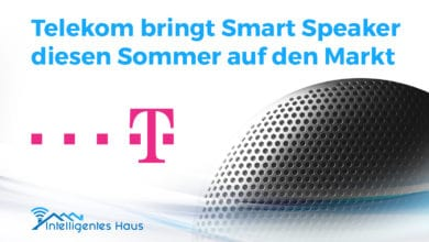 Photo of Telekom bringt Smart Speaker diesen Sommer auf den Markt