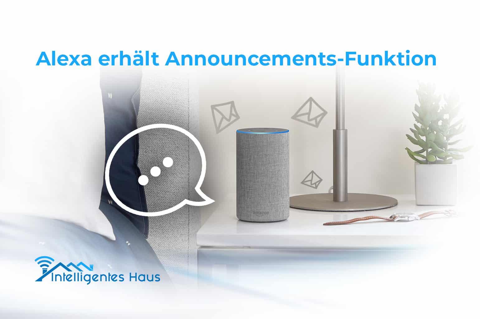 neue funktion alexa bietet nun echo announcements. Black Bedroom Furniture Sets. Home Design Ideas