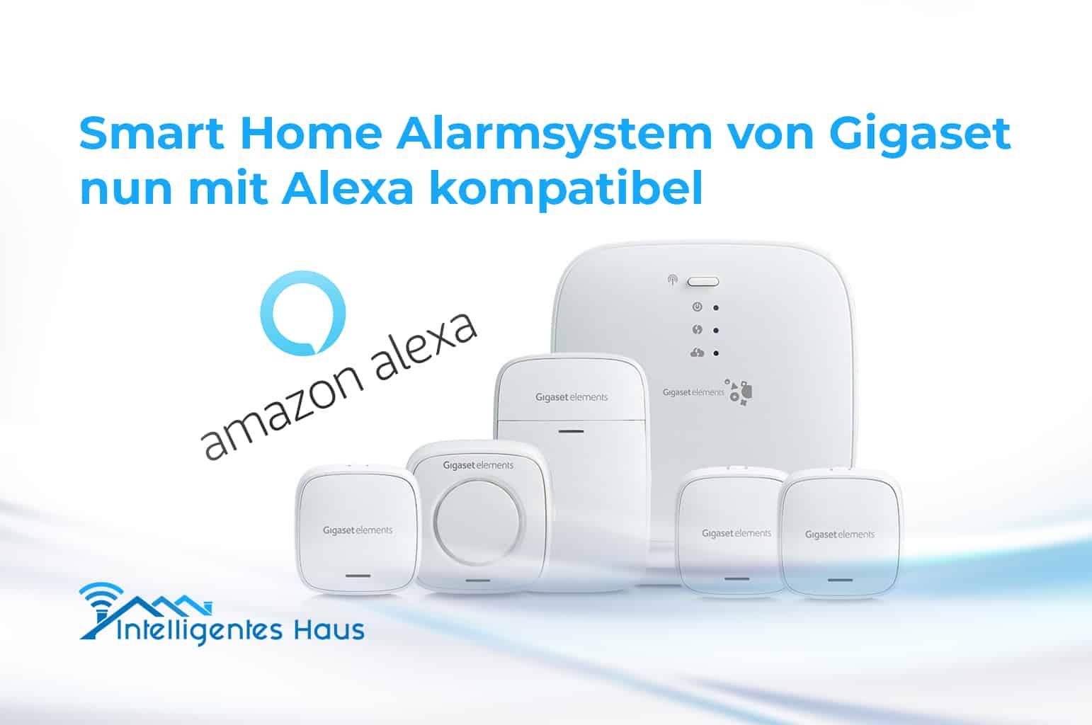alexa funktioniert jetzt mit gigaset smart home alarmsystem. Black Bedroom Furniture Sets. Home Design Ideas