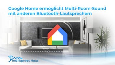 Multi-Room-Sound mit Google Home