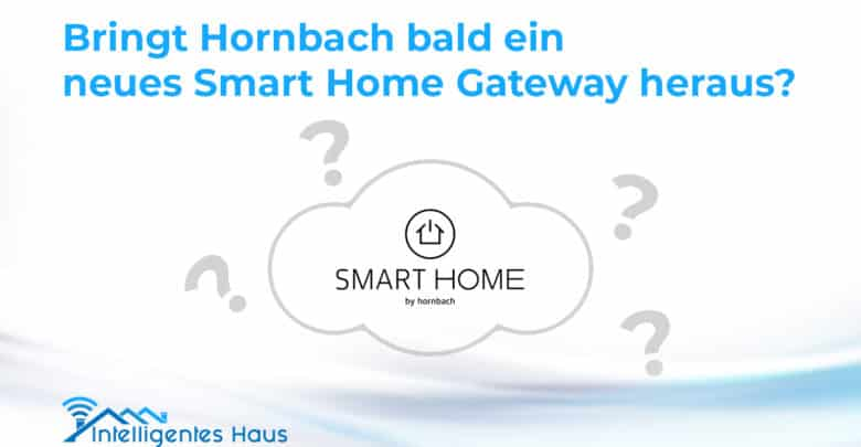 bald smart home gateway von hornbach auf dem markt. Black Bedroom Furniture Sets. Home Design Ideas
