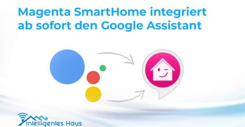 google assistant ab sofort in magenta smarthome system. Black Bedroom Furniture Sets. Home Design Ideas