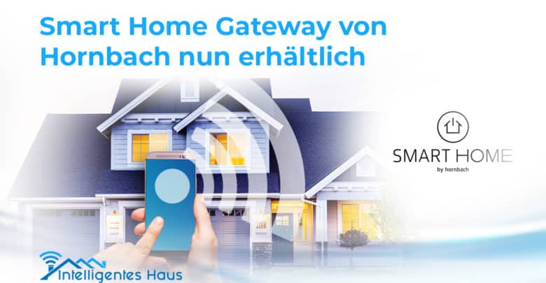 neues smart home gateway von hornbach jetzt erh ltlich. Black Bedroom Furniture Sets. Home Design Ideas