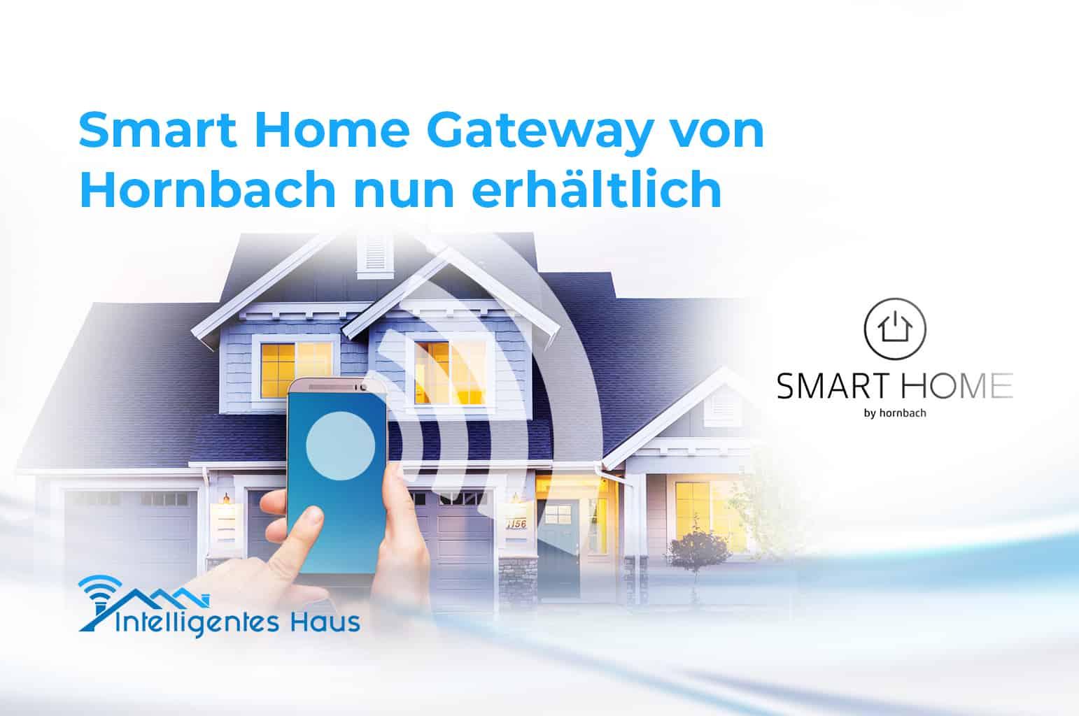 neues smart home gateway von hornbach jetzt erh ltlich. Black Bedroom Furniture Sets. Home Design Ideas