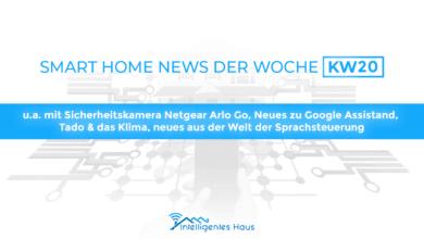 Smart Home News KW 20