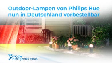 Photo of Outdoor-Lampen von Philips Hue nun in Deutschland vorbestellbar