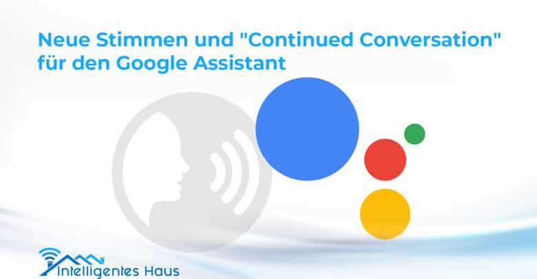 Neuheiten Google Assistant