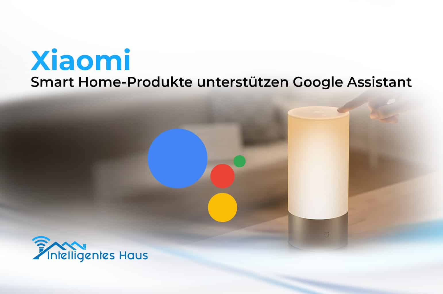 drei xiaomi produkte werden mit google assistant kompatibel. Black Bedroom Furniture Sets. Home Design Ideas