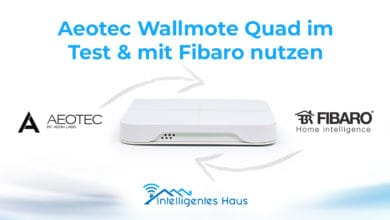 Aeotec Wallmote Quad im Test