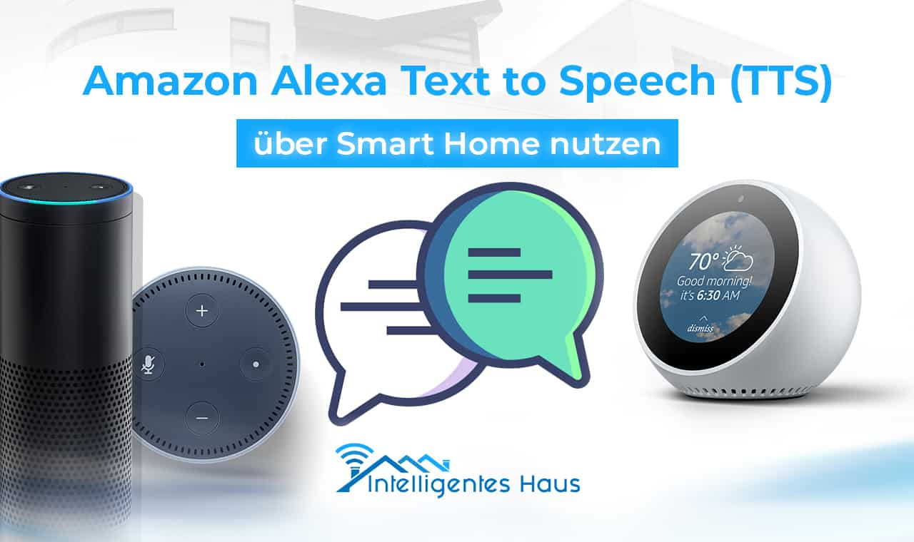 text to speech tts mit amazons alexa im smart home. Black Bedroom Furniture Sets. Home Design Ideas