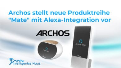 "Photo of Archos stellt neue Produktreihe ""Mate"" mit Alexa-Integration vor"