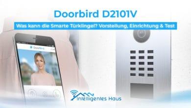 DoorBird Vorstellung, Einrichtung und Test