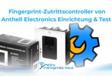 Photo of Fingerprint Zutrittscontroller von Anthell Electronics: Einrichtung & Test