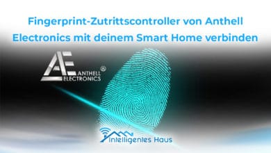Fingerprint Zutrittscontroller mit Smart Home verbinden