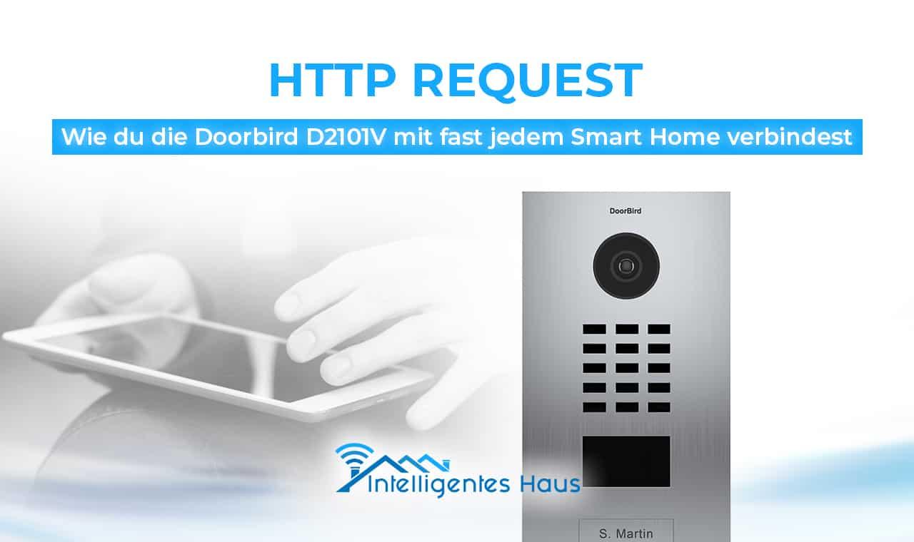 http request so verbindest du die doorbird mit deinem smart home. Black Bedroom Furniture Sets. Home Design Ideas