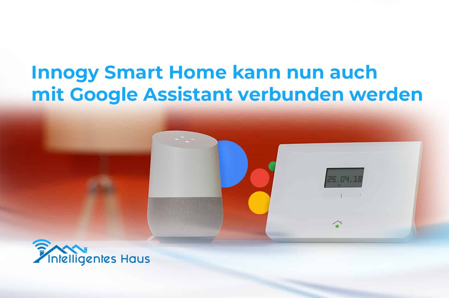 google assistant nun mit innogy smart home kompatibel. Black Bedroom Furniture Sets. Home Design Ideas