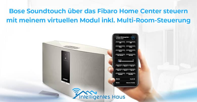 Tutorial Bose Soundtouch Virtuell Device