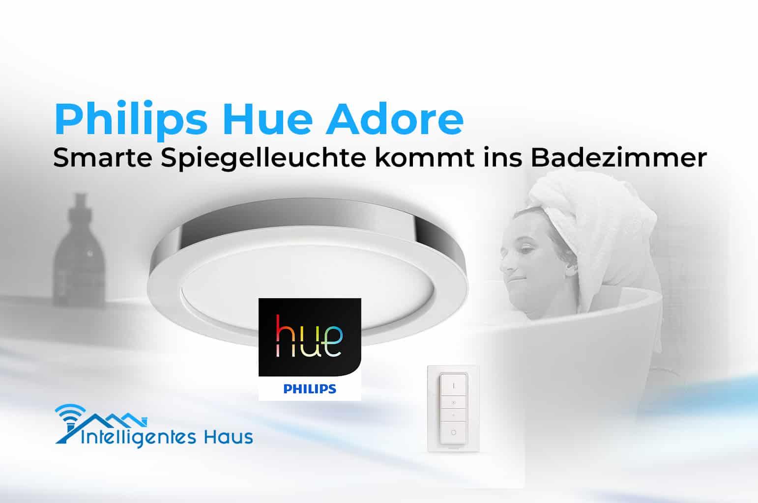 Neuer smarter badezimmerspiegel philips hue adore erste details bekannt - Philips hue badezimmer ...