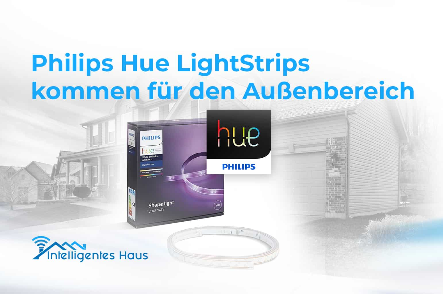 lightstrips f r drau en philips hue bringt bald zwei neue produkte auf den markt. Black Bedroom Furniture Sets. Home Design Ideas