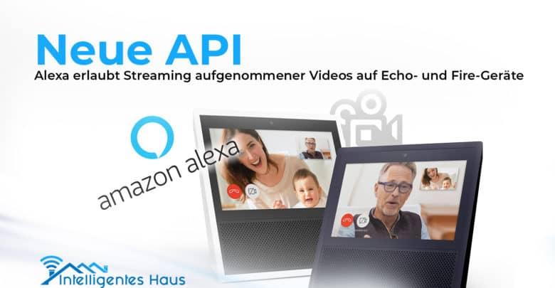 API Alexa Video Streaming