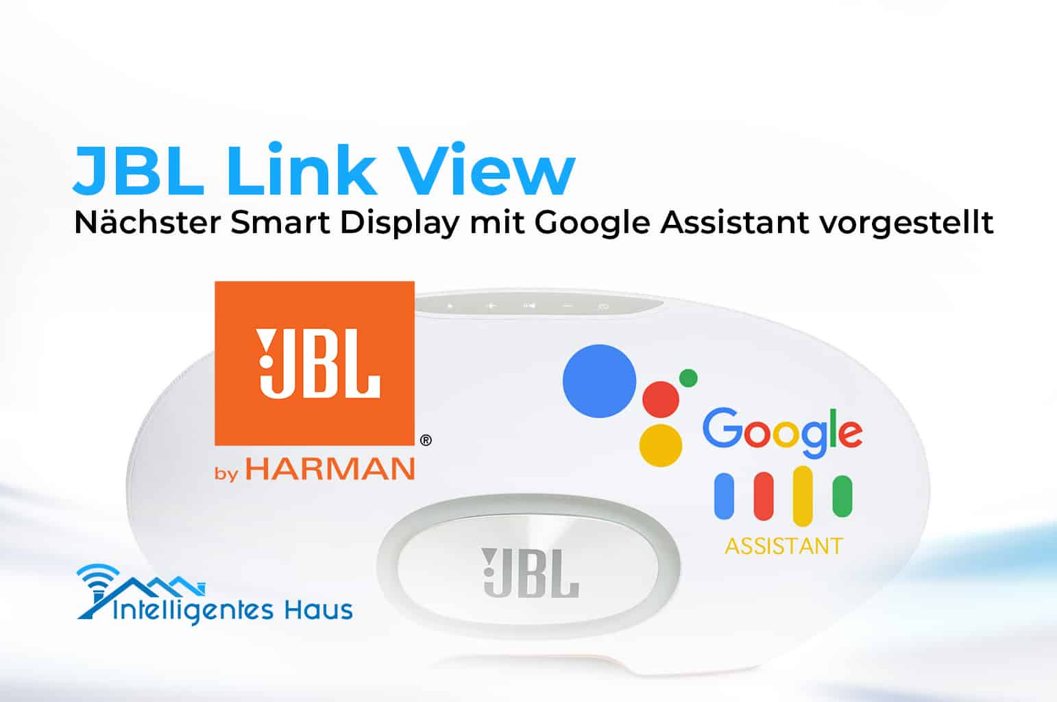 zweiter smart display jbl link view mit google assistant. Black Bedroom Furniture Sets. Home Design Ideas