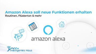 Alexa soll neue Funktionen erhalten