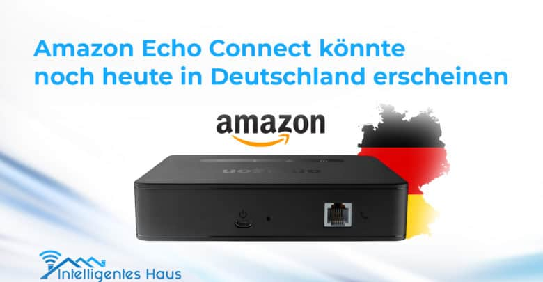 Amazon Echo Connect Gerüchte