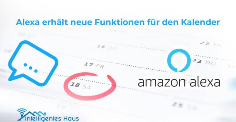 Alexa erhält neue Kalender-Funktionen
