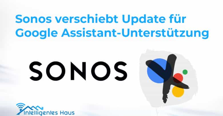 Sonos Update verschoben