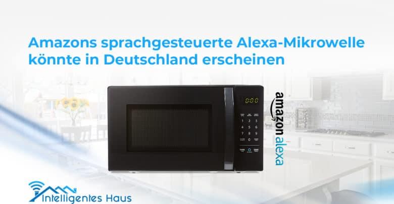 Alexa-Mikrowelle