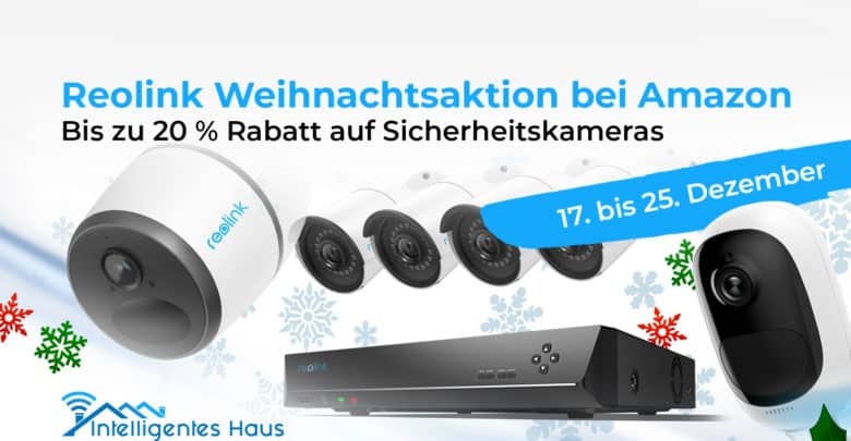 Weihnachtsaktion Reolink
