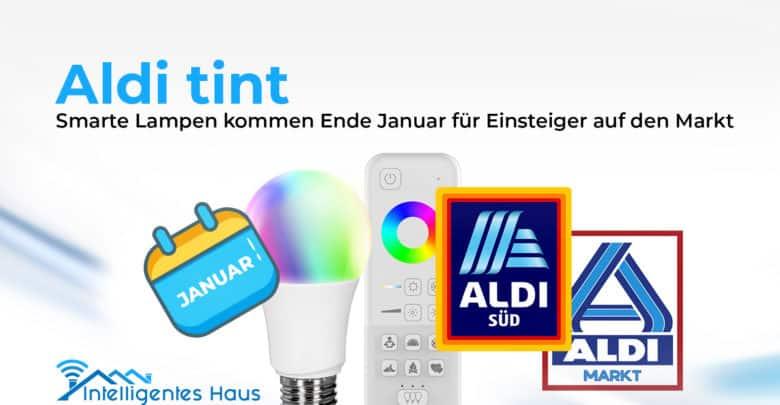 Aldi Tint Smarte Lampen Zu Attraktiven Preisen Ab Ende Januar