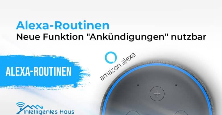 Ankündigung Alexa Routinen