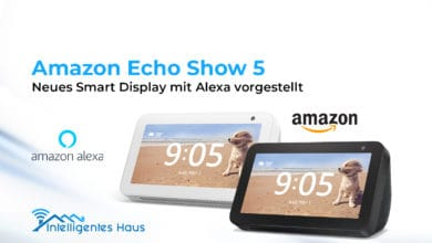 Photo of Amazon Echo Show 5: Neues Smart Display mit Alexa vorgestellt