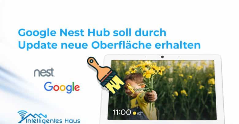 neues Design Nest Hub