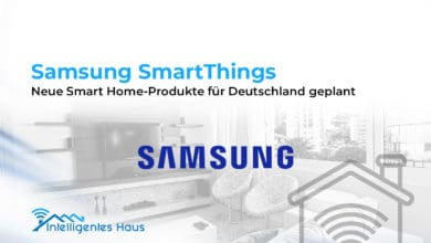 Photo of Samsung SmartThings: Neue Smart Home-Produkte für Deutschland geplant
