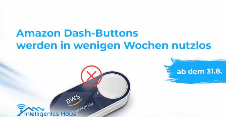 Amazon Dash-Buttons funktionslos