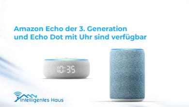 neuer Amazon Echo und Echo Dot