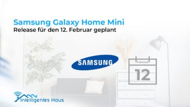 Photo of Samsung Galaxy Home Mini: Release für den 12. Februar geplant