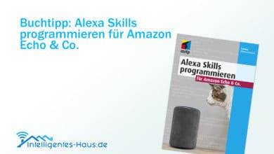 Photo of Buchtipp: Alexa Skills programmieren für Amazon Echo & Co.